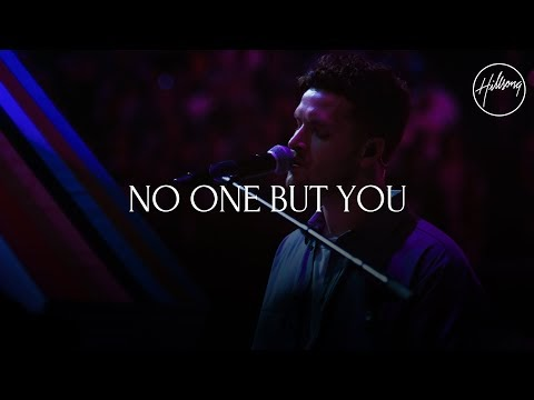 No One But You Lyrics - Hillsong Worship