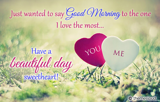 Good Morning Sweetheart I Love You Free Good Morning Ecards