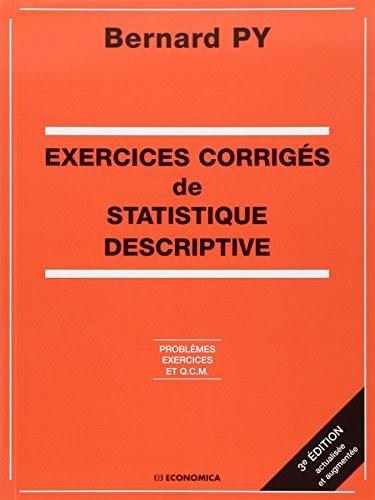 Télécharger Exercices corrigés de statistique descriptive ...