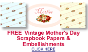 free Mothers Day scrapbook papers and embellishments