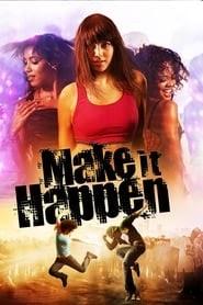 Make It Happen Trailer Deutsch