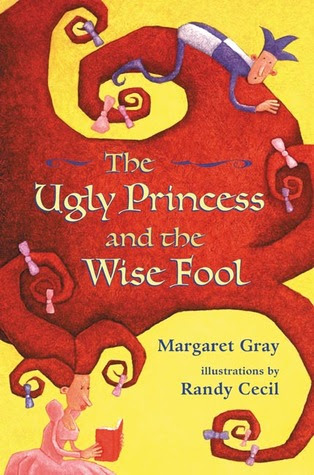 The Ugly Princess and the Wise Fool