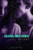 Title: Olivia Decoded, Author: Vivi Barnes