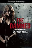 The Damned by October Weeks