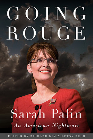 Going Rouge - Sarah Palin: An American Nightmare