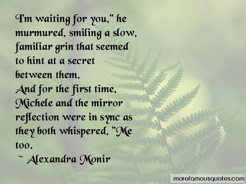Im Waiting For You Quotes Top 46 Quotes About Im Waiting For You