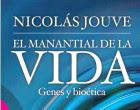 El manantial de la Vida. Genes y Bioética