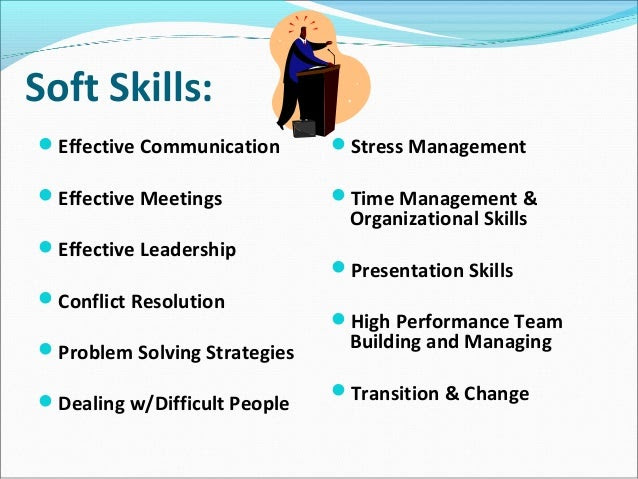 Training...why Soft Skills are Important