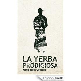 La Yerba Prodigiosa
