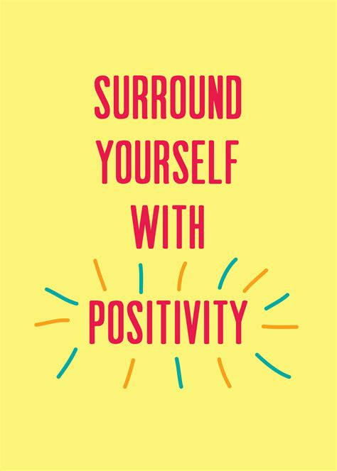 Surround Yourself With Good Energy Quotes