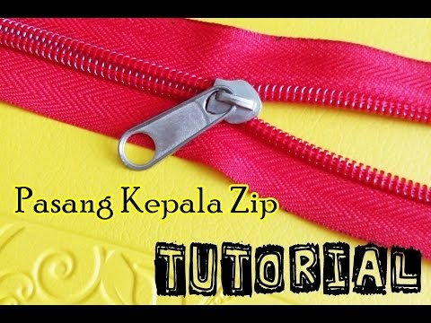 Video : Tutorial Cara Pasang Kepala Zip