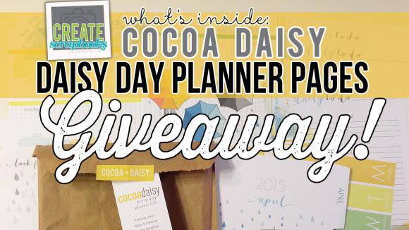 "CreateScrapbooks YouTube GIVEAWAY: Cocoa Daisy ""Daisy Day Planner ..."