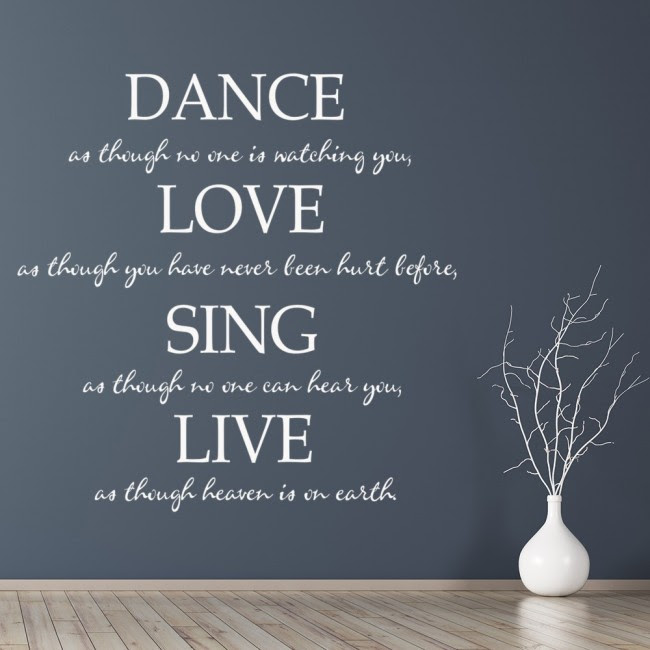 Dance, Love, Sing, Live Life And Inspirational Quote Wall Sticker Home Art Decal