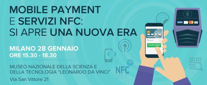 Mobile Payment e Servizi NFC: si apre una nuova era