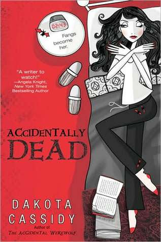 Accidentally Dead (Accidental Friends, #2)