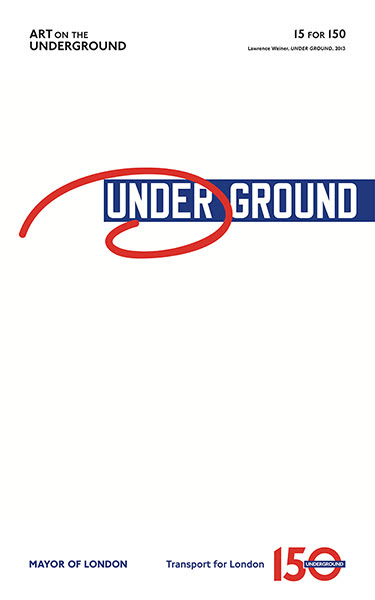 London Underground poster: Lawrence Weiner