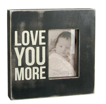 Box Frame Love You More Signs Frames Home Gift Shop