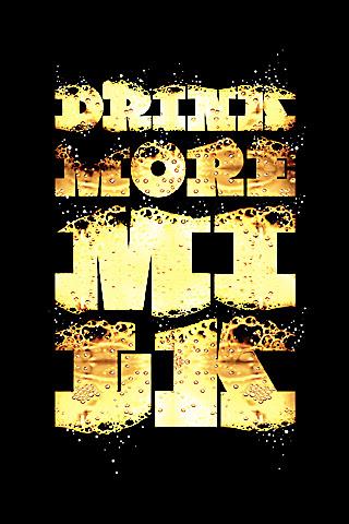Drink More Milk Iphone Wallpaper Idesign Iphone