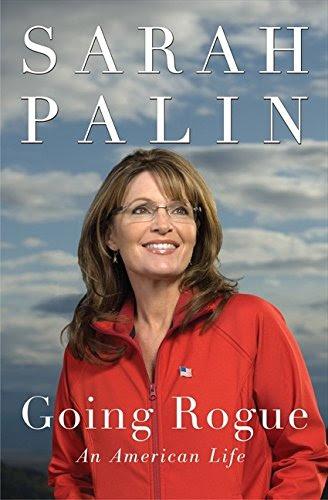 Sarah Palin - Going Rogue: An American Life