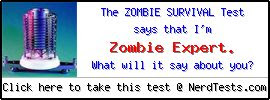 NerdTests.com User Test: The Zombie Survival Test.