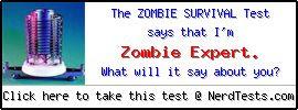 NerdTests.com User Test: The Zombie Survival Test.