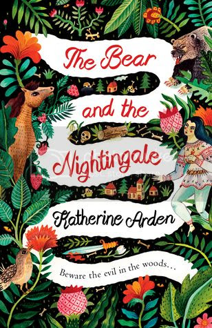 The Bear and the Nightingale by Katharine Arden
