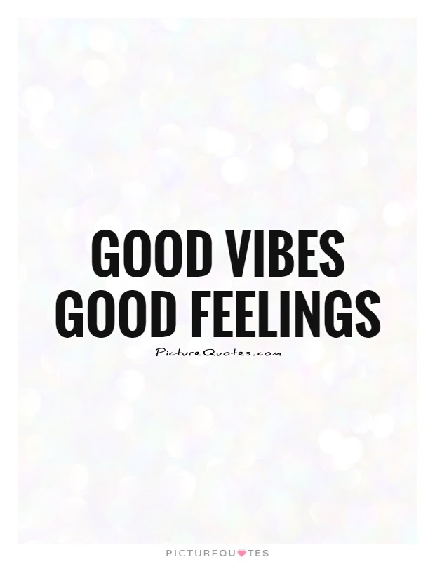 Positive Vibes Quotes & Sayings | Positive Vibes Picture ...