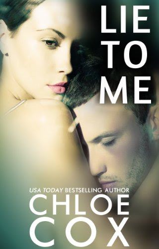 Lie To Me (Redemption) by Chloe Cox