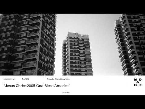 "The 1975 - New Song ""Jesus Christ 2005 God Bless America"" Ft. Phoebe Bridgers"