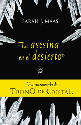 La asesina en el desierto (Trono de cristal, #0.2)