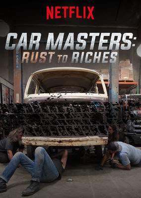 Car Masters: Rust to Riches - Season 1