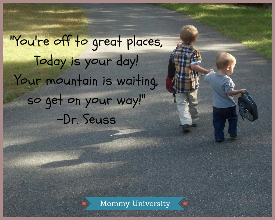 Kindergarten First Day Of School Quote