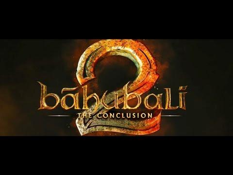 Baahubali 2 - the blockbuster movie ever