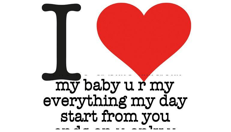 I Love I Love U Sho Much My Baby U R My Everything My Day Start From
