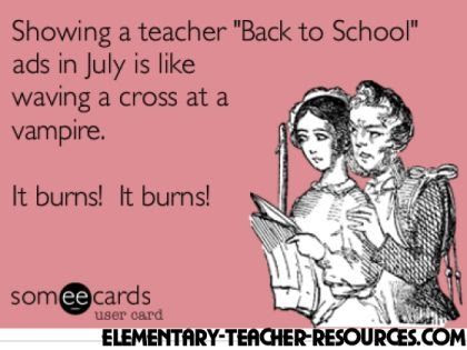 showing a teacher back to school ads in july is like showing a vampire - Google Search