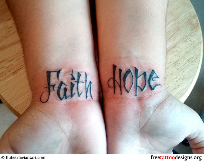 Faith Hope Wrist Tattoos