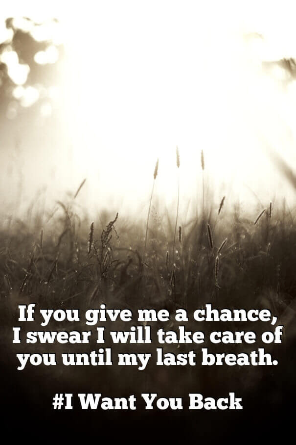 I Want You Back Quotes For Guys Quotes About Wanting Him Back