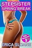 Stepsister Spring Break (Bad Daughters)