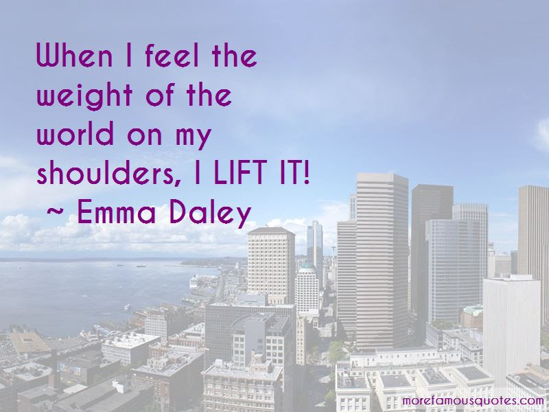 Emma Daley Quotes Top 3 Famous Quotes By Emma Daley