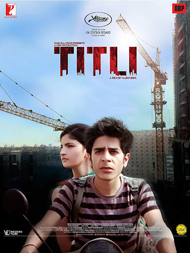 Titli >> Review and trailer