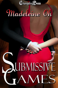 Submissive Games (Collection) by Madeleine  Oh
