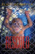 Title: Rescued (Ape Quartet #3), Author: Eliot Schrefer