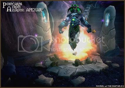 Postcards of Azeroth: Apexar the Ascended, by Rioriel Ail'thera of theshatar.eu