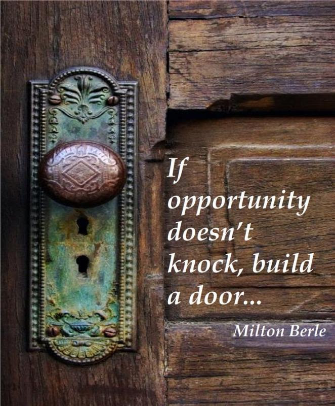 If Opportunity Doesnt Knock Build A Door Picture Quotes