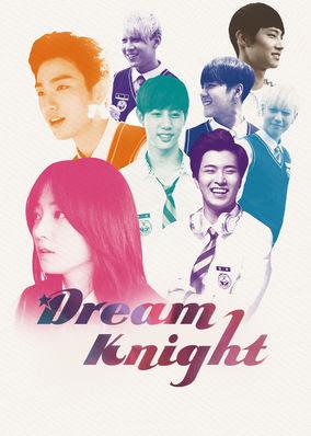 Dream Knight - Season 1