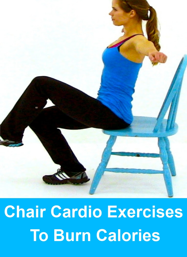 5 Best Chair Cardio Exercises To Burn Calories | Find Home ...