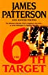 The 6th Target by James Patterson & Maxine Paetro