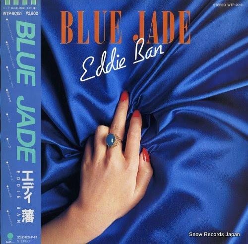 BAN, EDDIE blue jade
