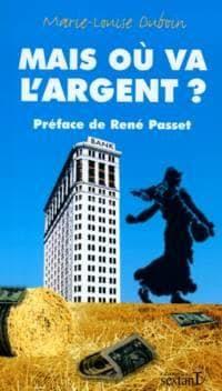 MAIS OÙ VA L'ARGENT? (Marie-Louise DUBOIN) éditions du  SEXTAN