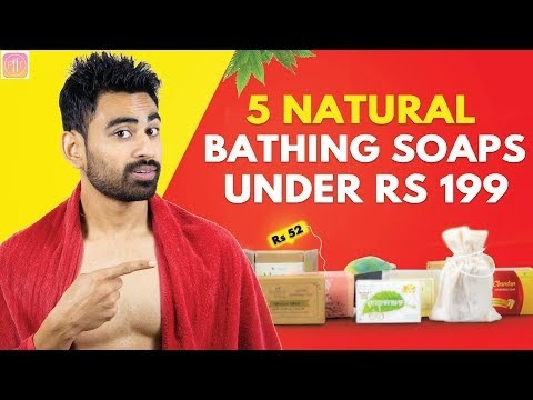 5 Toxin Free Bathing Soaps in India